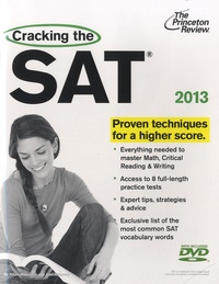 Adam Robinson et John Katzman - Cracking the SAT - Proven Techniques for a Higher Score. 1 DVD
