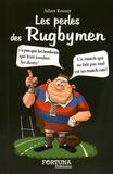 Adam Roussy - Les perles des Rugbymen.