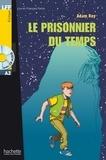 Adam Roy - LFF A2 - Le prisonnier du temps (ebook).