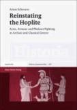 Adam Schwartz - Reinstating the Hoplite.