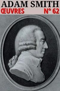 Adam Smith - Adam Smith - Oeuvres - N° 62.