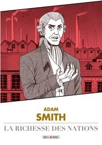 Adam Smith et  Variety Artworks - De la richesse des nations.
