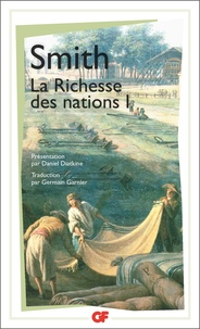 Adam Smith - La richesse des nations - Tome 1.