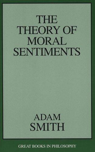 Adam Smith - The Theory of Moral Sentiments.