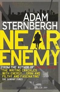 Adam Sternbergh - Near Enemy.