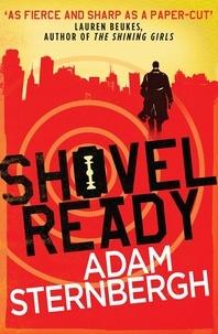 Adam Sternbergh - Shovel Ready.