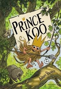 Adam Stower - Prince Koo - tome 1.