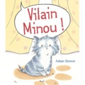 Adam Stower - Vilain Minou !.