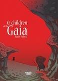 Adam Swiecki - Gaia - Gaia 0: Children of the Gaia.