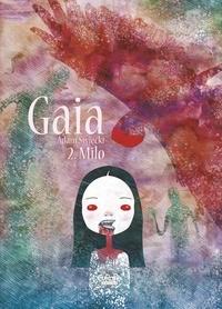 Adam Swiecki - Gaia - Tome 2 - Gaia 2: Milo.
