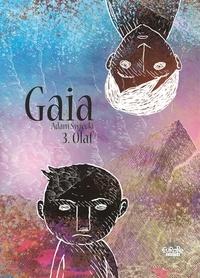Adam Swiecki - Gaia - Tome 3 - Gaia 3: Olaf.