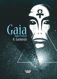 Adam Swiecki - Gaia - Tome 4 - Gaia 4: Genesis.