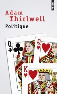 Adam Thirlwell - Politique.