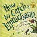 Adam Wallace et Andy Elkerton - How to Catch a Leprechaun.