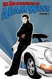 Adam West et Luis Rivera - Mis-Adventures of Adam West: Volume 2 - West, Adam.