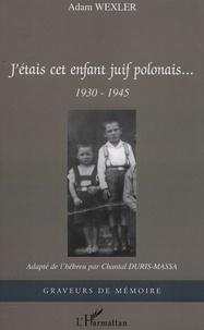 Jétais cet enfant juif polonais... - 1930-1945.pdf