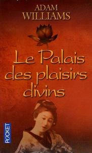 Adam Williams - Le Palais des plaisirs divins.