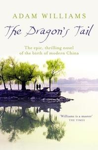 Adam Williams - The Dragon's Tail.