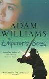 Adam Williams - The Emperor's Bones.