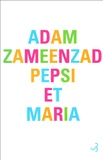 Adam Zameenzad - Pepsi et Maria.