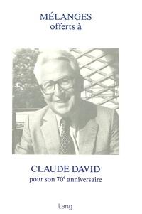 Adam Zweig et Maja Svilar - Mélanges offerts à Claude David pour son 70e anniversaire - pour son 70e anniversaire.
