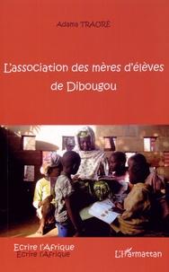 Adama Fankélé Traoré - L'association des mères d'élèves de Dibougou.