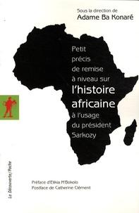 Deedr.fr Petit précis de remise à niveau sur l'histoire africaine à l'usage du président Sarkozy Image