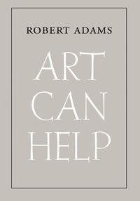 Adams Robert - Robert adams art can help.