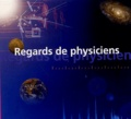 Louis Avan et Roger Vessière - Regards de physiciens.