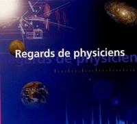 Louis Avan et Roger Vessière - Regards de physiciens.