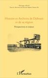 Adawa Hassan Ali - Histoire et Archives de Djibouti et de sa région - Perspectives et enjeux.
