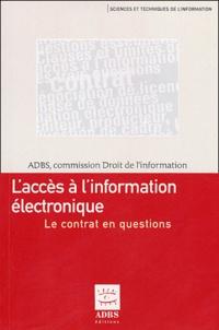 ADBS - L'accès à l'information électronique - Le contrat en questions.