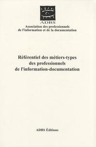 ADBS - Référentiel des métiers-types des professionnels de l'information-documentation.