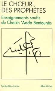 Histoiresdenlire.be Le choeur des prophètes - Enseignements soufis du Cheikh 'Adda Bentounès Image
