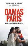 Adel Al Hussein et Hadil Al Hussein - Damas-Paris - Nous voulons juste vivre.