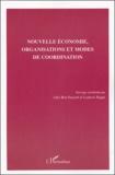 Adel Ben Youssef et Ludovic Ragni - Nouvelle économie, organisations et modes de coordination.