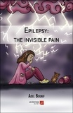 Adel Bounif - Epilepsy: the invisible pain.