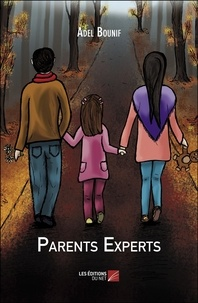 Adel Bounif - Parents Experts.
