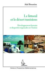 Le littoral et le désert tunisiens - Développement humain et disparités régionales en Tunisie.pdf