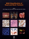 Adel K. El-Naggar et John K. C. Chan - WHO Classification of Head and Neck Tumours.