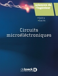 Adel-S Sedra et Kenneth-C Smith - Circuits microélectroniques. 1 Cédérom