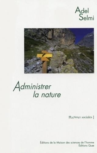 Administrer la nature. Le parc national de la Vanoise