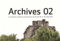 Adel Tincelin - Archives 02 - La rénovation urbaine en Ile-de-France, 91, 92, 94, 95, 77, 78 (2010-2014).