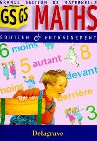 MATHS GRANDE SECTION DE MATERNELLE. Soutien et entraînement.pdf