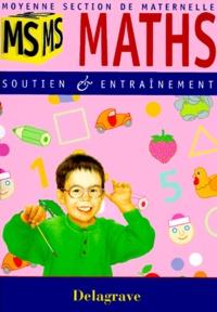 MATHS MOYENNE SECTION DE MATERNELLE. Soutien et entraînement.pdf
