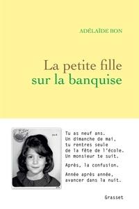 La petite fille sur la banquise - Adelaïde Bon - Format ePub - 9782246815907 - 12,99 €