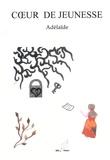 Adelaïde - Coeur de jeunesse.
