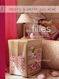 Adélaïde d' Andigné - Tout pour les filles - Accessoires, décoration, rangements.