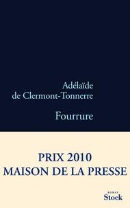 Télécharger des ebooks sur iPad mini Fourrure CHM DJVU 9782234062962 in French par Adélaïde de Clermont-Tonnerre