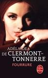 Adelaïde de Clermont-Tonnerre - Fourrure.